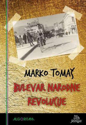Marko tomaš: Bulevar narodne revolucije